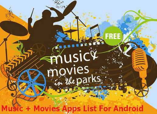 list of best free movies & music apps