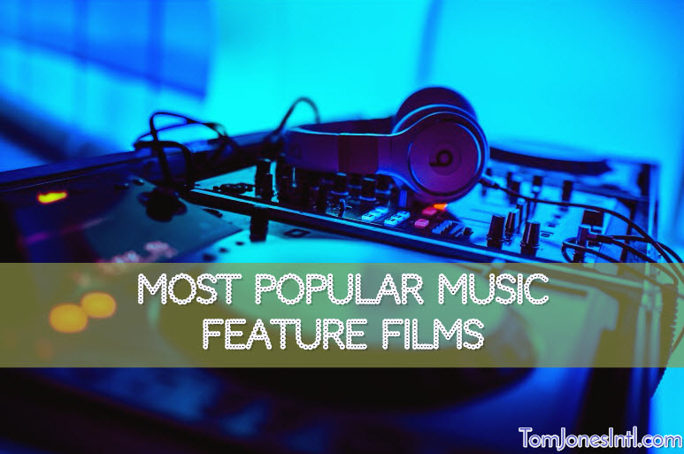 Music Feature Films